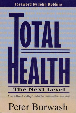 9781887089104: Total Health: The Next Level