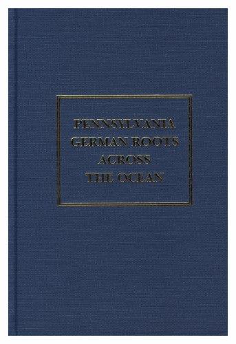 Pennsylvania German Roots Across the Ocean: Marion Egge