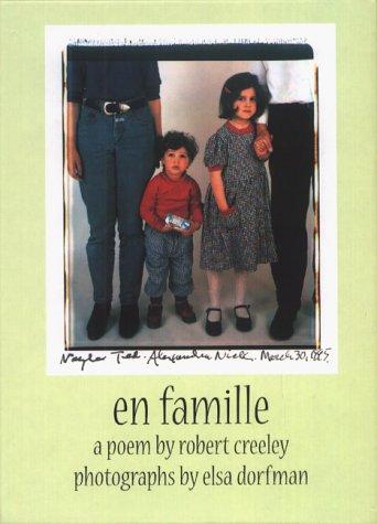 En Famille: Poetry by Robert Creeley &: Creeley, Robert