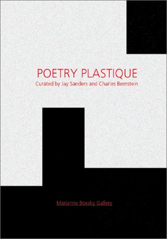 Poetry Plastique: Cage, John; Berssenbrugge,