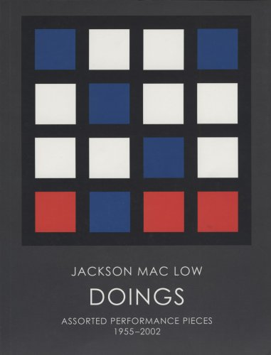 Doings: Assorted Performance Pieces, 1955-2002: Mac Low, Jackson