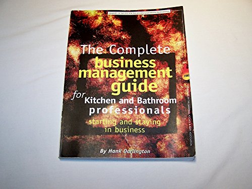 9781887127073: The Complete Business Management Guide for Kitchen & Bathroom Professionals