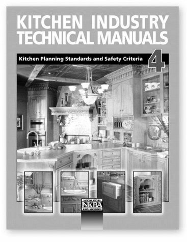 Kitchen Industry Technical Manuals 4: Kitchen Planning: National Kitchen &