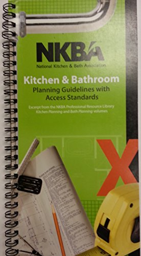 9781887127615: NKBA Kitchen & Bathroom Planning Guidelines with Access Standards