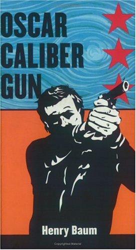 9781887128216: Oscar Caliber Gun
