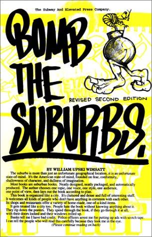 9781887128445: Bomb the Suburbs