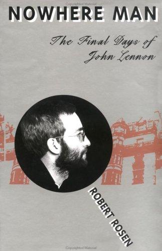 9781887128469: Nowhere Man: The Final Days of John Lennon