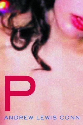 9781887128551: P: A Novel
