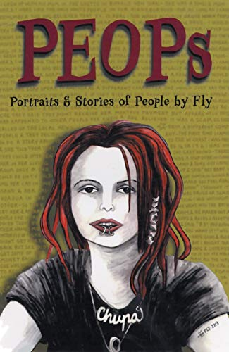 Peops: Portraits and Stories of People: Fly