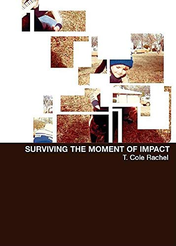9781887128865: Surviving the Moment of Impact
