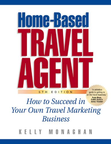 9781887140614: Home-Based Travel Agent