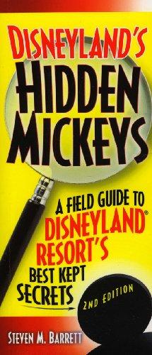9781887140850: Disneyland's Hidden Mickeys: A Field Guide to Disneyland Resort's Best-Kept Secrets, 2nd Edition