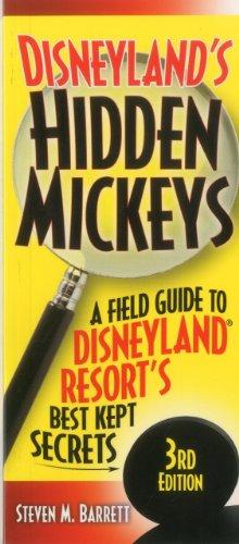 9781887140935: Disneyland's Hidden Mickeys: A Field Guide to the Disneyland Resort's Best-Kept Secrets