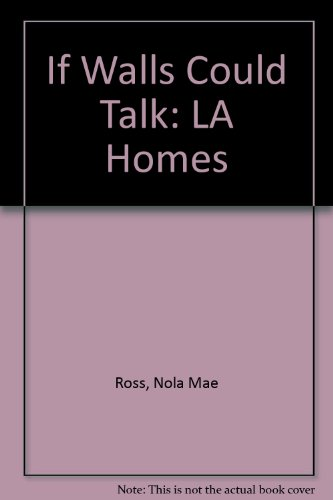 Louisiana Homes: If Walls Could Talk! (1887144099) by Nola Mae Ross