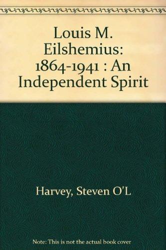 9781887149099: Louis M. Eilshemius, 1864-1941: An Independent Spirit