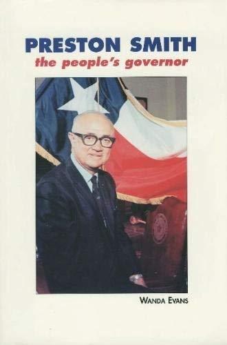Preston Smith : The People's Governor: Evans, Wanda