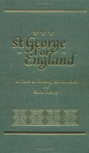 9781887159265: St. George for England (Works of G. A. Henty)