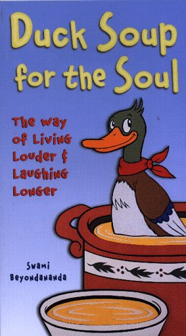 9781887166287: Duck Soup for the Soul
