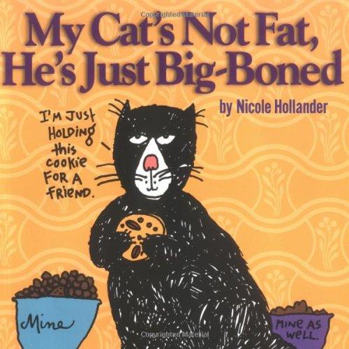 9781887166430: My Cat's Not Fat, He's Just Big-Boned