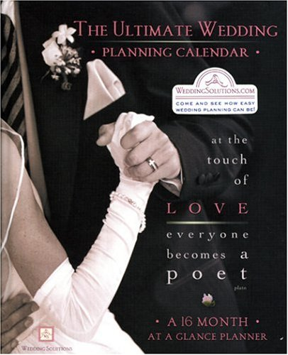 9781887169295: The Ultimate Wedding Planning Calendar: A 16-Month Organizer for Brides