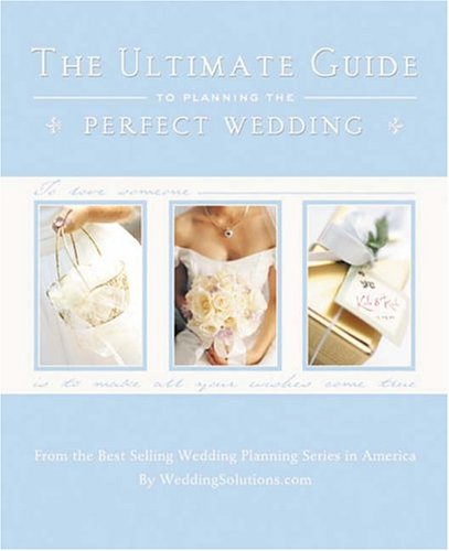 9781887169349: The Ultimate Guide to Planning the Perfect Wedding