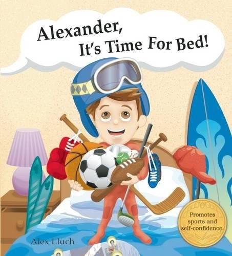 9781887169592: Alexander, it's time for bed!