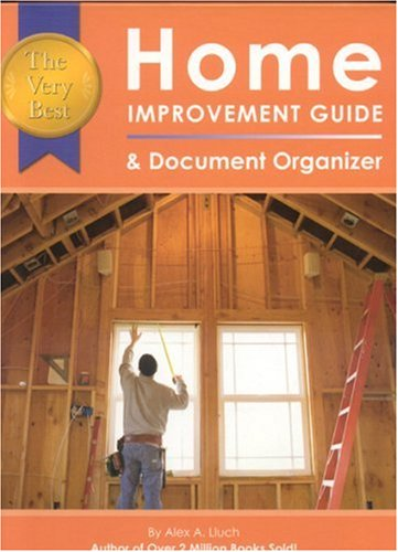 9781887169783: The Very Best Home Improvement Guide & Document Organizer
