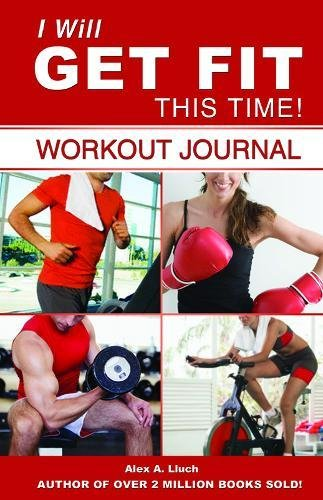 9781887169974: I Will Get Fit This Time! Workout Journal