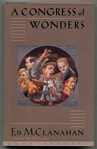 A Congress of Wonders: Ed McClanahan