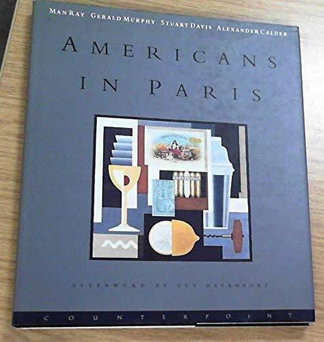 9781887178136: Americans in Paris (1921-1931): Man Ray, Gerald Murphy, Stuart Davis, Alexander Calder