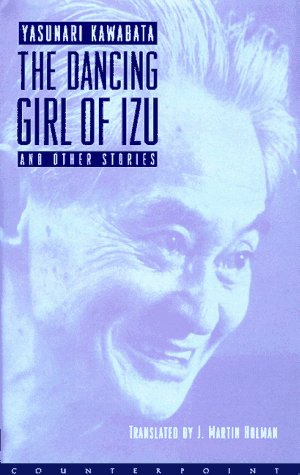 9781887178143: The Dancing Girl of Izu and Other Stories