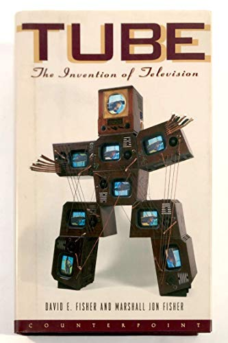 9781887178174: Tube: The Invention of Television (Sloan Technology Series)