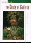 9781887178495: The Kindly Dr. Guillotin: And Other Essays on Science and Life