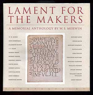 Lament for the Makers: A Memorial Anthology: Merwin, W. S.