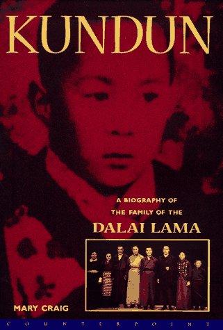 9781887178648: Kundun: A Biography of the Family of the Dalai Lama