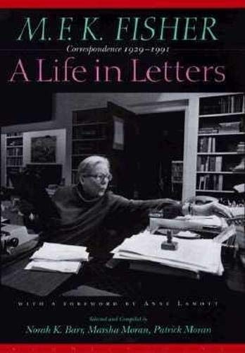9781887178938: M.F.K. Fisher: A Life in Letters: Correspondence 1929-1991
