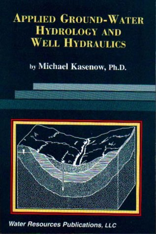 9781887201056: Applied Ground-Water Hydrology and Well Hydraulics