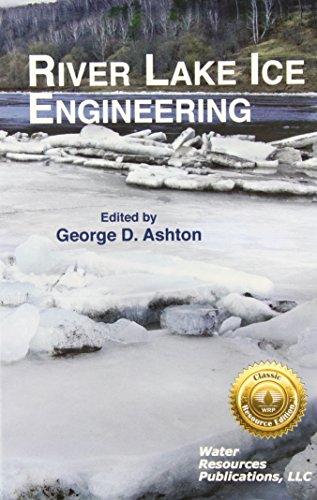 9781887201636: River & Lake Ice Engineering