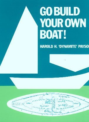 9781887222006: Go Build Your Own Boat