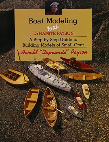 9781887222051: Boat Modeling with Dynamite Payson