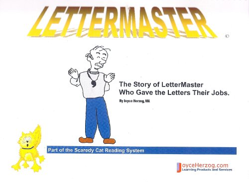 9781887225175: Lettermaster ~ The Story of LetterMaster Who Gave the Letters Their Jobs (The Scaredy Cat Reading System)