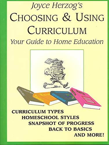 9781887225229: Choosing & Using Curriculum: Your Guide to Home Education