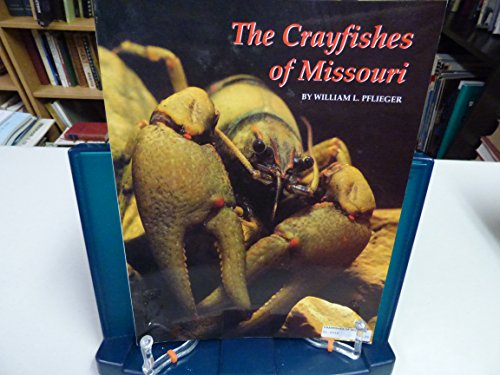 9781887247054: The crayfishes of Missouri