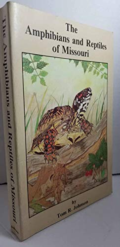 9781887247092: The Amphibians and Reptiles of Missouri