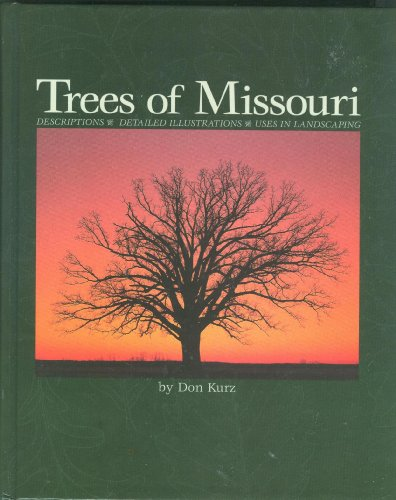 Trees of Missouri: Don Kurz