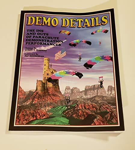 Demo Details: Parachute Demonstration Performances: Dormire, Byron T.