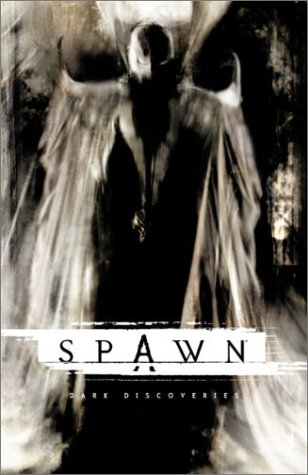Spawn, Book 2: Dark Discoveries (Spawn (TSR)): Todd McFarlane, Various
