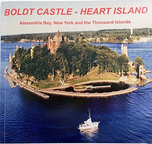 Boldt Castle: Heart Island: Lucas, Roger S.