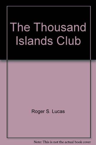 9781887287043: The Thousand Islands Club