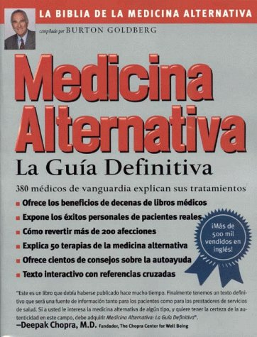 Alternative Medicine : The Definitive Guide: Burton Goldberg